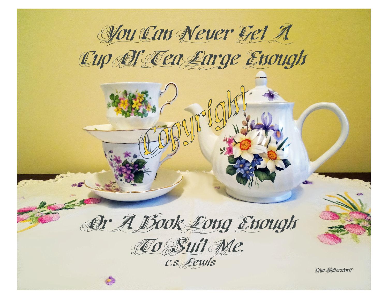 Still Life Floral Teapot Teacups Photography CS Lewis Quote