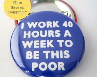 """Funny Coworker Gift, 1.5"""" Best Office Gift, 2.25"""" Funny Fridge Magnet, Hat Pins, Locker Decoration, Office Gag Gift, Large Pinback Button"""