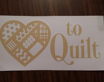 Love to Quilt Vinyl Decal