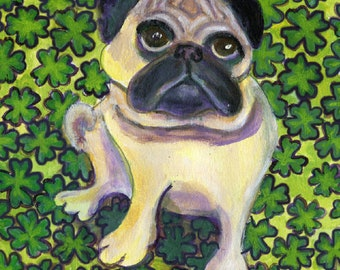 St. Paddy's Day, Pug card art, Pug with shamrocks