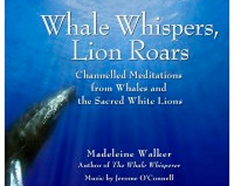 Whale whispers Lion Roars