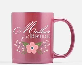 Mother of the Bride Pink Ceramic Mug, 11 oz
