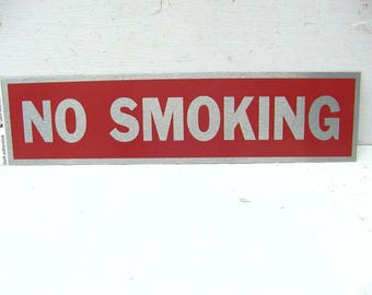 No Smoking Sign - Small Warning Sign - Door Sign - Adhesive Sign - Metal Sign - Restoration - Gate Sign - Old Stock - Peel and Stick