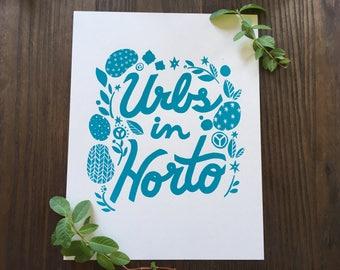 Urbs in Horto // Chicago City Motto // City in a Garden // Art Print 8.5 x 11