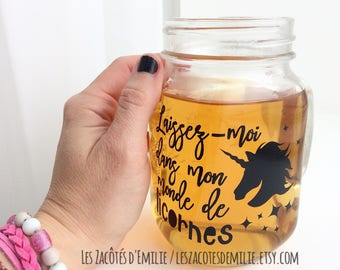 """Decal """"Laissez-moi dans mon monde de licornes"""" to stick on a cup, a glass, etc."""