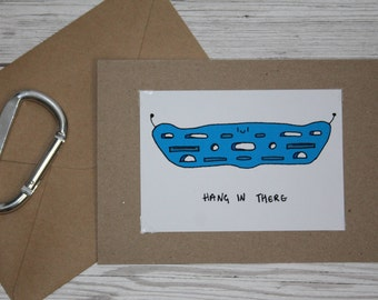 Hang In There | Greeting Card | Handmade | Climbing