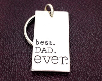 Best Dad Ever Key Chain - Father's Day - Gift for Dads