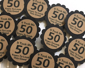 50th Cupcake Toppers - It Took Me 50 Years to Look This Good, Black and Kraft Brown or Your Choice of Colors, Set of 12