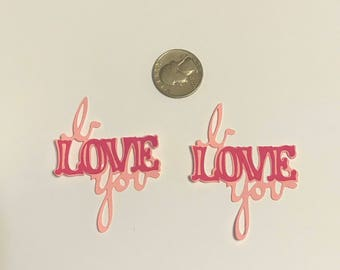 Scrapbooking I Love You Die Cuts. Layered cut out. Card making, scrapbook , party decor, table confetti