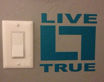 Live True Vinyl Lettering // Inspirational Wall Decal