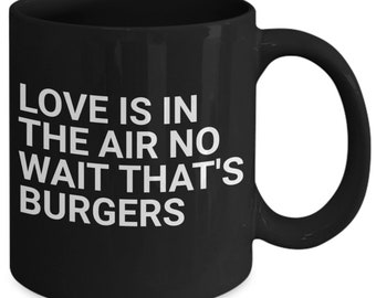 Funny coffee mug love burgers cup black
