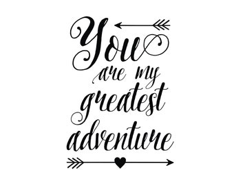 You are my greatest adventure Vinyl Wall Decal Art Nursery Quote Removable sticker Arrows Modern Nursery decor CT4581