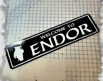 Star Wars Welcome to Endor Aluminum Sign