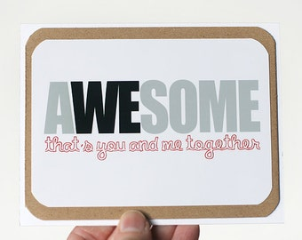 Awesome. That's You and Me Together Card. Anniversary Card. Wedding Card. Engagement Card. Valentines Day Card by mateoandtobias on Etsy