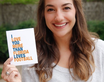 Mothers Day Card, Florida Football Card, I Love You More Than Florida Loves Football, A2 size greeting card, Sports, Free U.S. Shipping