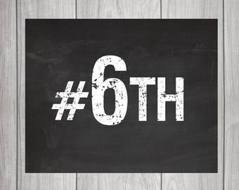 Hashtag #6TH Chalkboard Sign