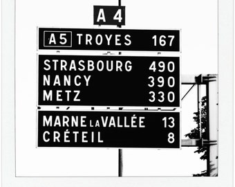 Roadside Directions from Paris to Strasbourg - Travel Photography - Black and White Giclee Print - 8 x 9 - 13 x 15 - 17 x 20 - Wall Decor