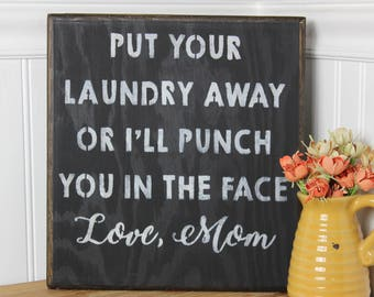 wooden sign, wood sign, hand painted, laundry room sign, funny laundry sign, laundry humor, gift, cute gift, gift for mom. mothers day