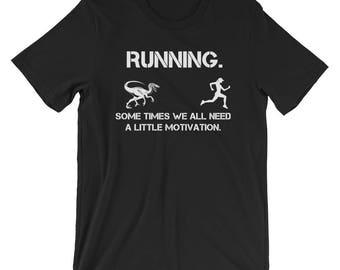 Running Motivation T-Shirt Funny Runner Humor Tee