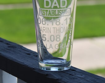 Dad Established - Gift for Dad - Father's Day Gift - 20 Fl ounce (oz) Pint Glass - Drinking Glass - Hand Etched - personalize beer glass