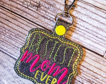 Bestest Mom Ever Snap Tab Keychain, Mother's Day Gift, Best Mom Keychain