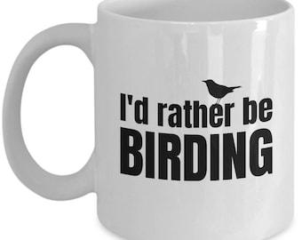 Funny Birdwatching Mug - Birding Gift Idea - Bird Watching - Present For Birder - I'd Rather Be Birding - Ornithologist