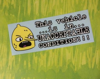 """Don't Wash your Car! Adventure Time Lemongrab """"This vehicle...is in...Unacceptable Condition!!"""" Decal for Cars or Laptops"""