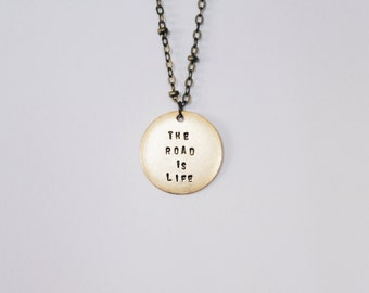 The Road Is Life Necklace