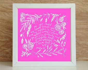 Custom Color Prints : For I am Fearfully and Wonderfully Made - Psalm 139