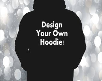 Custom Hoodie, Personalized hoodie, Design your own hoodie, cheap custom hoodie, custom hooded sweatshirt, bulk hoodies cheap