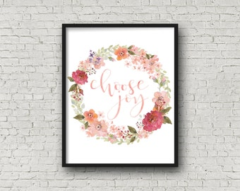 Choose Joy Floral Wreath Print, Printable Art, Digital Art, Watercolor Floral, Watercolor Wreath, Bedroom Art, Motivational Art, Floral Art