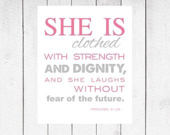 Christian Art Bible Verse - Proverbs 31:25 Print - Motivational Print for Young Girls - 8x10 INSTANT DOWNLOAD
