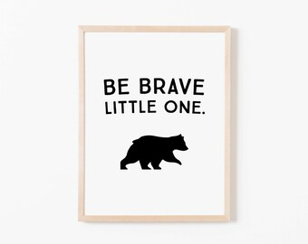 Be Brave Bear Nursery Art. Nursery Wall Art. Nursery Prints. Animal Wall Art. Boy Wall Art. Adventure Nursery. Bear Print. Instant Download.