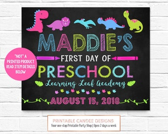 Girl Dinosaur Last Day Of Preschool Sign Chalkboard First Day Kindergarten 1st Grade  Back to School Sign Printable