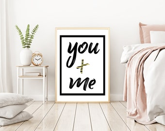 You and Me Prints, Love Prints, Black White Gold, Romance, Printable, Picture, Wall Art, Printable, download, digital, Quote