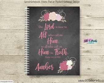 Psalm 145:18 Primitive Roses Scripture Verse Personalized Spiral Notebook Journal Prayer Journal Diary