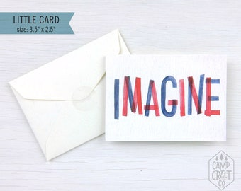 Imagine Little Greeting Card * Mini Card and Envelope * Enclosure Card * Gift Card * Congratulations * Graduation * Stationery