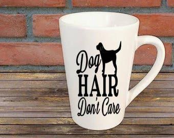 Dog Hair Don't Care Dog Lover Mug Coffee Cup Kitchen Decor Bar Gift for Her Him Jenuine Crafts
