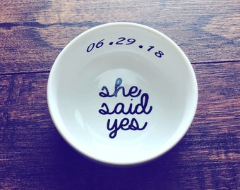 Trending Now - She Said Yes Ring Dish | Personalized Ring Dish | Bridal Shower Gift | Jewelry Dish | Engagement Gift |Engagement Ring Holder