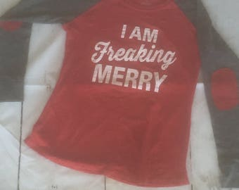 "Woman's Preppy Patch Slub Tee ""I am Freaking MERRY"""