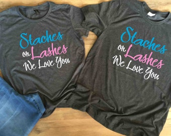 Gender Reveal shirt for grandparents Staches or Lashes We Love You custom shirts gift idea Baby Announcement Team Boy Team Girl New Baby tee