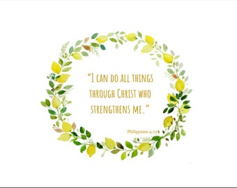 I Can Do All Things Through Christ... Wall Decor Quote