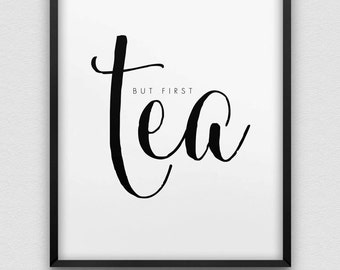 printable but first tea wall decor // instant download print // black and white printable typographic office decor // kitchen print
