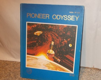 Vintage NASA Space Book Pioneer Odyssey Interplanetary Space Mission Planet Jupiter and its Moons Space Exploration Astronomy Book