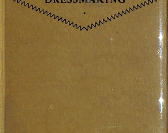 The Art of Dressmaking by The Butterick Publishing Company