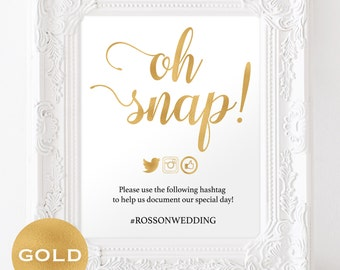 Oh Snap Wedding Sign - Sign Gold Foil Wedding - Instagram Hashtag Printable - Wedding Hashtag Sign - Downloadable wedding #WDH312_18
