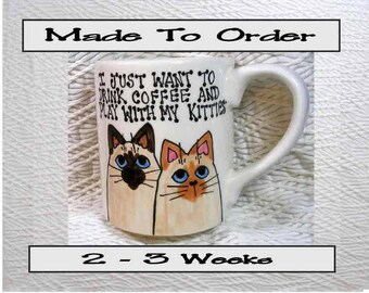Coffee With My Kitties Mug Original Handmade To Order With Paws On Back by GMS