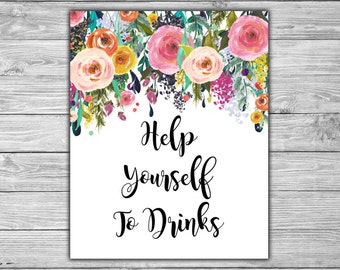 Floral - Bridal Shower - Drinks - Sign - PRINTABLE - INSTANT DOWNLOAD - Shabby Chic - Help Yourself To Drinks - L08