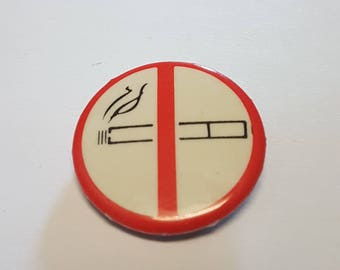 Vintage button non smoking sign button