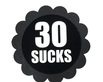 30th Birthday Favor Tags, 30 SUCKS, Set of 12, Black and White
